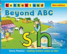 Beyond ABC : Story Phonics - Making Letters Come to Life!, Paperback Book