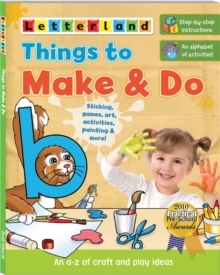 Things to Make & Do : An A-Z of Craft and Play Ideas, Paperback Book