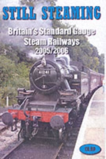 Still Steaming : Britain's Standard Gauge Steam Railways, Paperback Book