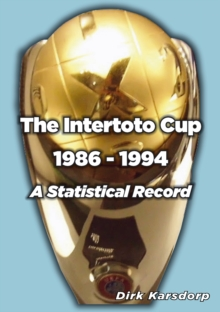 The Intertoto Cup 1986-1994 A Statistical Record, Paperback Book