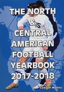 The North & Central American Football Yearbook 2017-2018, Paperback / softback Book