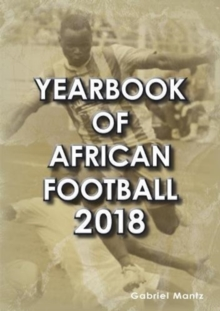 Yearbook of African Football 2018, Paperback Book