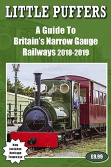 Little Puffers - a Guide to Britain's Narrow Gauge Railways 2018-2019, Paperback / softback Book