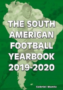 The South American Football Yearbook 2019-2020, Paperback / softback Book