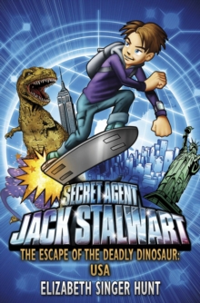 Jack Stalwart: The Escape of the Deadly Dinosaur : USA: Book 1, Paperback Book