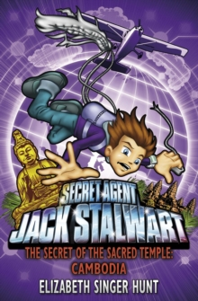 Jack Stalwart: The Secret of the Sacred Temple : Cambodia: Book 5, Paperback Book