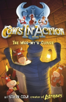 Cows in Action 2: The Moo-my's Curse, Paperback / softback Book