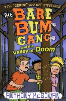 The Bare Bum Gang and the Valley of Doom, Paperback Book
