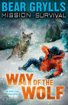 Mission Survival 2: Way of the Wolf, Paperback / softback Book