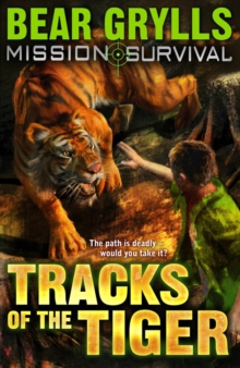 Mission Survival 4: Tracks of the Tiger, Paperback / softback Book
