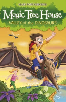 Magic Tree House 1: Valley of the Dinosaurs, Paperback Book