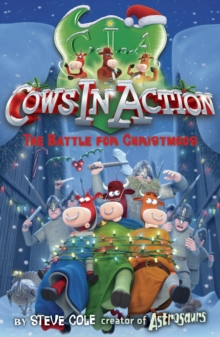 Cows In Action 6: The  Battle for Christmoos, Paperback Book