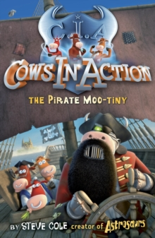 Cows In Action 7: The Pirate Mootiny, Paperback Book