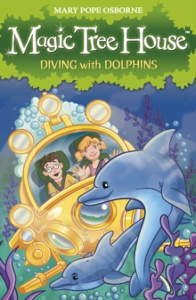 Magic Tree House 9: Diving with Dolphins, Paperback / softback Book