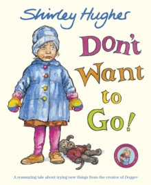 Don't Want to Go!, Paperback Book