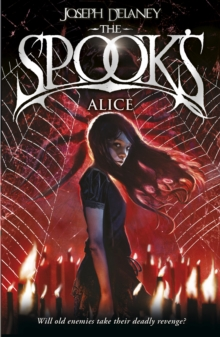 Spook's: Alice : Book 12, Paperback / softback Book