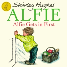 Alfie Gets in First, Paperback Book