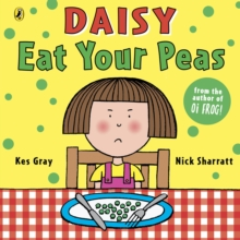 Daisy: Eat Your Peas, Paperback Book