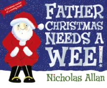 Father Christmas Needs a Wee, Paperback Book