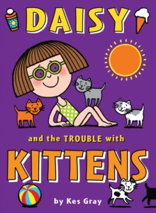 Daisy and the Trouble with Kittens, Paperback Book