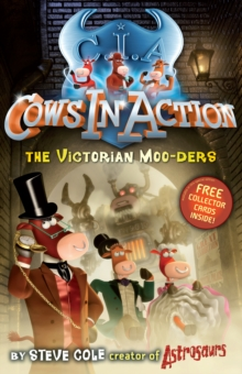Cows In Action 9: The Victorian Moo-ders, Paperback Book