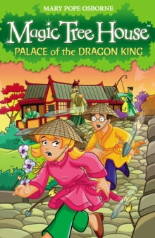 Magic Tree House 14: Palace of the Dragon King, Paperback / softback Book