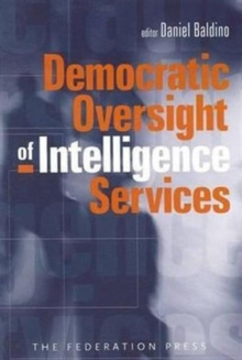 Democratic Oversight of Intelligence Services, Paperback / softback Book