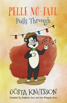 Pelle No-Tail Pulls Through (Book 3), Paperback Book