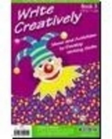 Write Creatively : Ideas and Activities to Develop Writing Skills Bk.3, Paperback Book