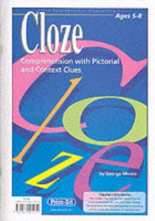 Cloze : Comprehension with Pictorial and Context Clues 5 to 8 Years, Paperback Book
