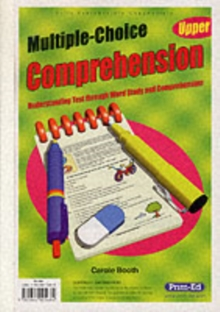 Multiple Choice Comprehension : Understanding Text Through Word Study and Comprehension Upper, Paperback Book