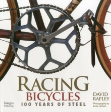 Racing Bicycles : 100 Years of Steel, Hardback Book