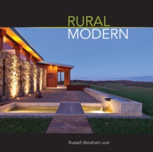 Rural Modern, Rural Residential Architecture : Rural Residential Architecture, Hardback Book