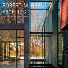 Robert M. Gurney Architect : Architect, Hardback Book