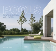 Pools : Design and Form with Water, Hardback Book
