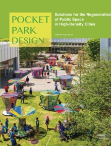 Pocket Park Design, Hardback Book