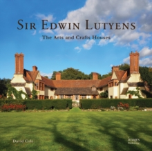 Sir Edwin Lutyens : The Arts & Crafts Houses, Hardback Book