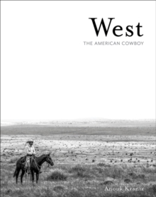 West : The American Cowboy, Hardback Book