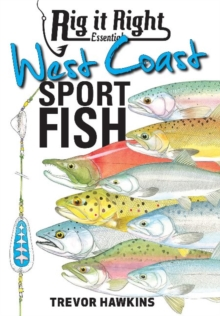 Rig It Right Essentials West Coast Sport Fish, Paperback Book