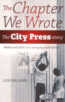 The chapter we wrote : The City Press story, Paperback / softback Book