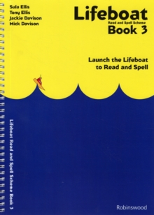 Lifeboat Read and Spell Scheme : Launch the Lifeboat to Read and Spell Book 3, Spiral bound Book