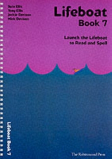 Lifeboat Read and Spell Scheme : Launch the Lifeboat to Read and Spell Book 7, Spiral bound Book