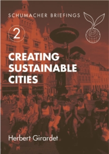 Creating Sustainable Cities, Paperback Book
