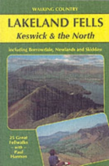 Lakeland Fells : Keswick and the North, Paperback Book