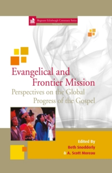 Evangelical and Frontier Mission : Perspectives on the Global Progressof the Gospel 9, PDF eBook