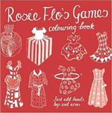 Rosie Flo's Games Colouring Book, Paperback / softback Book