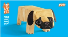 Pop Up Pet Pug : Make your own 3D card pet!, General merchandise Book