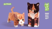 Pop Up Pet Kittens : Make your own 3D card pet!, General merchandise Book