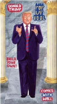 Pop Up Idol Donald Trump : Make your own 3D card character!, General merchandise Book