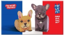 Pop Up Pet Frenchie Puppies : Make your own 3D card pet!, General merchandise Book